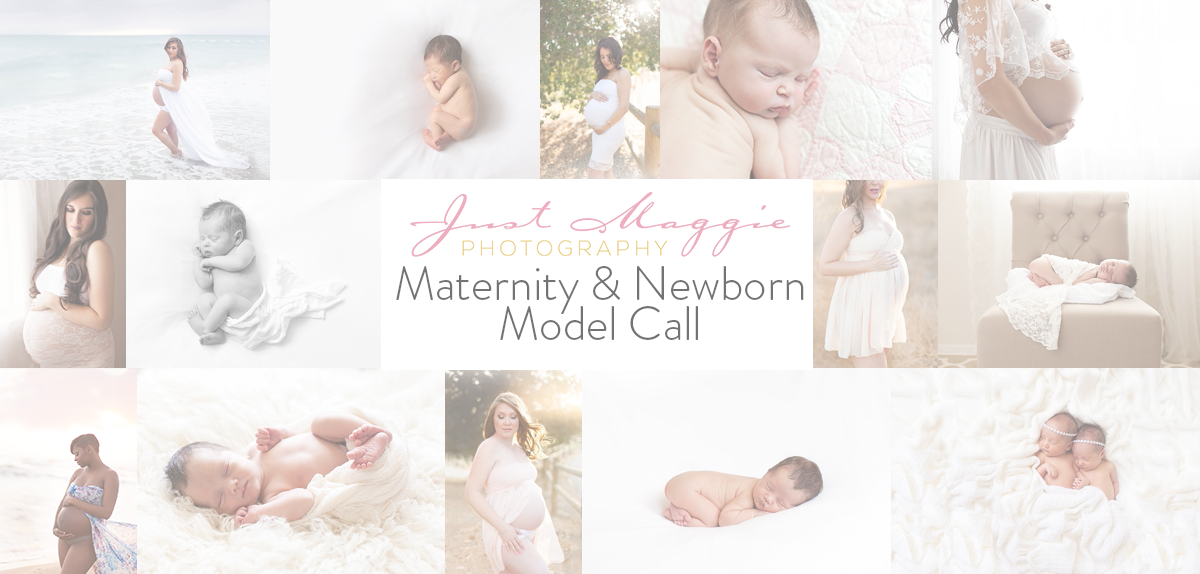 Maternity & Newborn Model Call by Just Maggie Photography - Los Angeles Maternity & Newborn Photographer