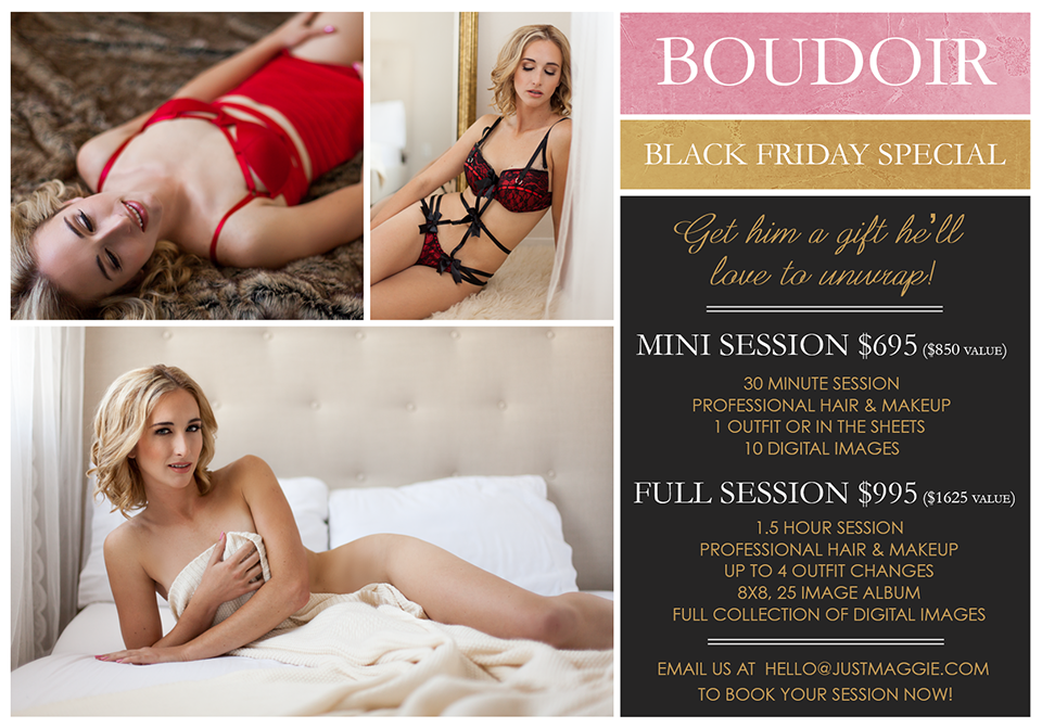 Just Maggie Photography Black Friday Boudoir Special - Los Angeles Boudoir Photographer