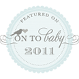 Featured: On To Baby